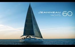 Jeanneau Yachts 60   World Premiere